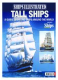 Tall Ships : A Guide to Sailing Ships Around the World