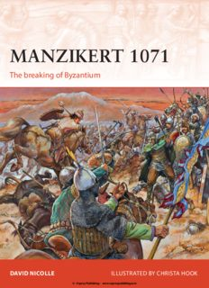 Nicolle David. Manzikert 1071: The breaking of Byzantium