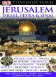 Jerusalem, Israel, Petra & Sinai (Eyewitness Travel Guides)