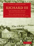 The Cambridge Dover Wilson Shakespeare, Volume 29: Richard III