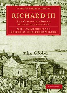 The Cambridge Dover Wilson Shakespeare, Volume 29: Richard III
