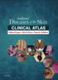 Andrews' Diseases of the Skin Clinical Atlas