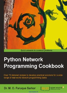 Python Network Programming Cookbook: Over 70 detailed recipes to develop practical solutions for a wide range of real-world network programming tasks