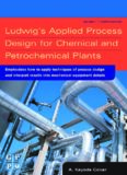 Ludwig's Applied Process Design for Chemical and Petrochemical Plants, Fourth Edition