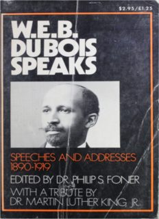 W.E.B. Du Bois Speaks: Speeches and Addresses 1920-1963