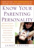 Know Your Parenting Personality: How to Use the Enneagram to Become the Best Parent You Can Be