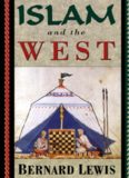 Bernard Lewis-Islam and the West