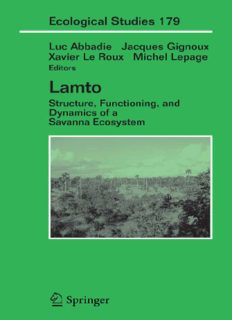 Lamto: Structure, Functioning, and Dynamics of a Savanna Ecosystem (Ecological Studies, 179)