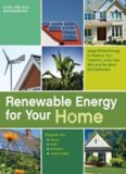 Renewable Energy for Your Home: Using Off-Grid Energy to Reduce Your Footprint, Lower Your Bills