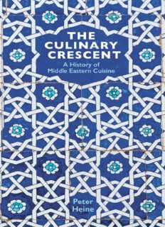 The Culinary Crescent: A History of Middle Eastern Cuisine