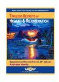 Timeless Secrets of Health Rejuvenation (2007 EDITION)