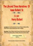 The Life and Times Narratives Of Isaac Bullard Sr. Henry Bullard