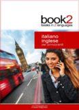 Book2 Italiano - Inglese Per Principianti: Un libro in 2 lingue