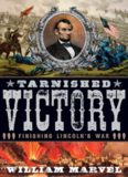 Tarnished victory : finishing Lincoln's war