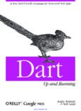 Dart: Up and Running: A New, Tool-Friendly Language for Structured Web Apps
