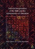 Feminist Interpretation Of The Bible (The Library of Hebrew Bible - Old Testament Studies)