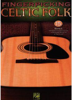 Fingerpicking Celtic Folk: 15 Songs Arranged for Solo Guitar in Standard Notation and Tab (Guitar Tab)
