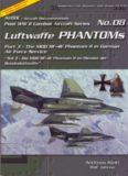 Luftwaffe Phantoms Teil 3 - Die MDD RF-4E Phantom II im Dienst der Bundesluftwaffe (Post WW II