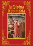 La Divina Commedia illustrata. Inferno canti I-XVII