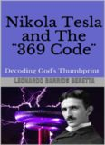 Nikola Tesla and The ¨369 Code¨: Decoding God's Thumbprint