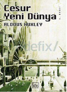 Cesur Yeni Dünya - Aldous Huxley