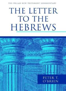 The Letter to the Hebrews (Pillar New Testament Commentary)
