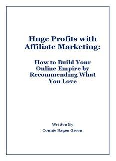 Huge Profits with Affiliate Marketing
