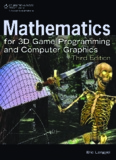 Mathematics for 3D Game Programming and Computer Graphics, Third Edition.pdf