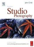 Studio Photography: Essential Skills, Third Edition (Photography Essential Skills)