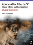 Adobe® After Effects® CC Visual Effects and Compositing Studio