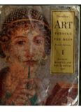 Gardners Art Through the Ages - Ancient, Medieval and non-European Art (10-th Edition)