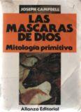Las máscaras de Dios: Mitología primitiva