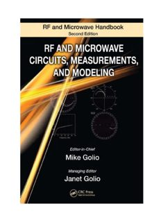 RF and Microwave Circuits, Measurements, and Modeling (The Electrical Engineering Handbook Series: RF and Microwave Handbook, 2nd Edition)