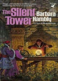 Barbara Hambly - [Darkmage 01] - The Silent Tower (BD) (v1.0)