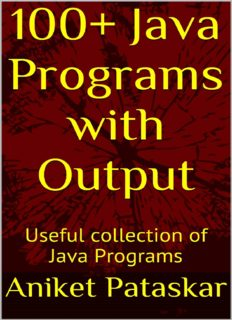 100+ Java Programs with Output: Useful collection of Java Programs