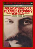 Foundations of A Planned Economy 1926–1929