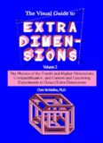 The Visual Guide to Extra Dimensions Volume 2: The Physics of the Fourth and Higher Dimensions