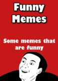 Funny Memes: An ebook with funny memes, duhhh...