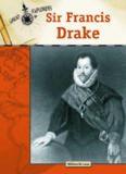 Sir Francis Drake (Great Explorers)