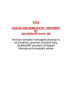 TITLE CANCER AND HOMEOPATHY TREATMENT BY DR.HARSHAD RAVAL MD