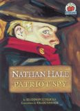 Nathan Hale: Patriot Spy (On My Own Biography)