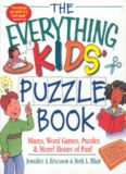 The Everything Kids' Puzzle Book: Mazes, Word Games, Puzzles & More!