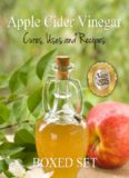 Apple Cider Vinegar Cures, Uses and Recipes