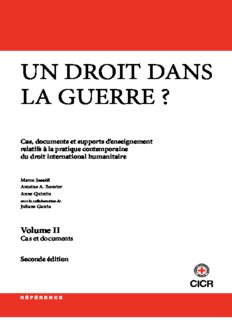 Un droit dans la guerre? Cas, documents et supports d'enseignement relatifs à la pratique contemporaine du droit international humanitaire. Partie I: Introduction au droit international humanitaire