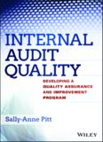 Internal Audit Quality: Developing a Quality Assurance and Improvement Program