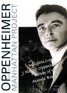 Oppenheimer and the Manhattan Project: insights into J. Robert Oppenheimer, ''Father of the atomic bomb''