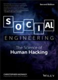 Social Engineering: The Science of Human Hacking