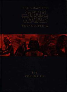 The Complete Star Wars Encyclopedia - Volume III - P - Z