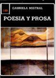 Poesía y prosa - Gabriela Mistral