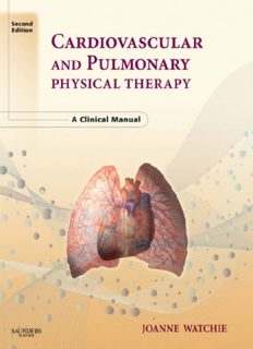 Cardiovascular and Pulmonary Physical Therapy - A Clinical Manual